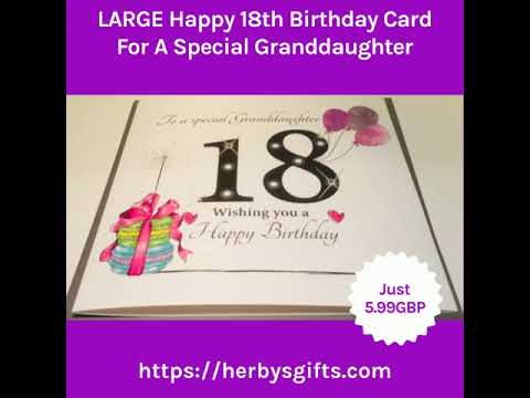LARGE Happy 18th Birthday Card For A Special Granddaughter