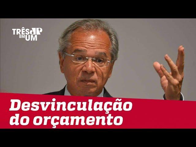 Guedes diz ter pronta PEC para desvinculação do Orçamento