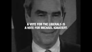Conservative ad: Ignatieff's Liberals (2011)