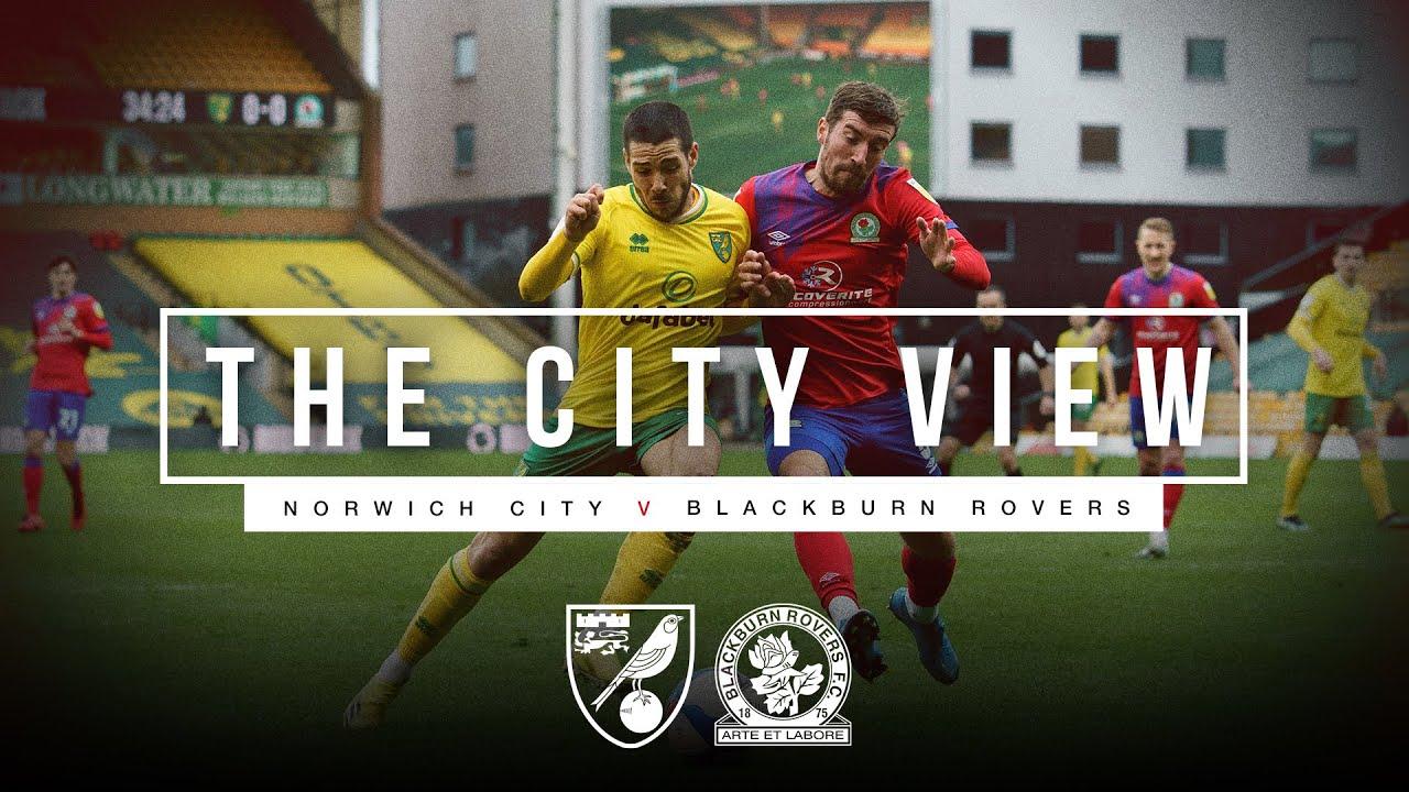 The City View | Norwich City v Blackburn Rovers | 20.03.21