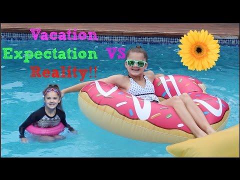 Vacation Expectation VS Reality!