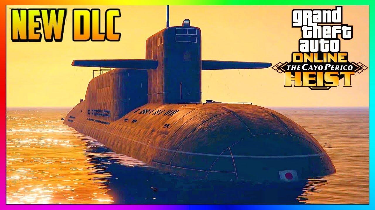 Gta 5 Online Cayo Perico Heist New Submarine Explained Most Expensive Upgrade Prices Etc Dlc Youtube