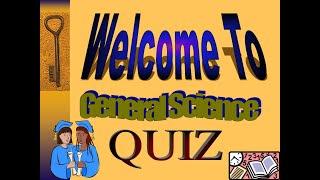 General Science (Knowledge) Quiz Test