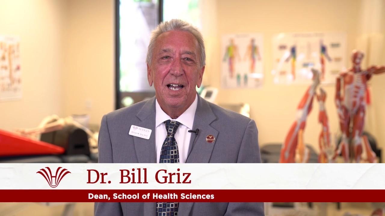 The School of Health Sciences, Dean Dr  Bill Griz - Hodges U