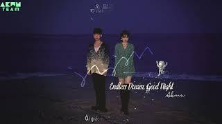 [VIETSUB][AkMuTeam] AKMU - 밤 끝없는 밤 (Endless Dream, Goodnight)