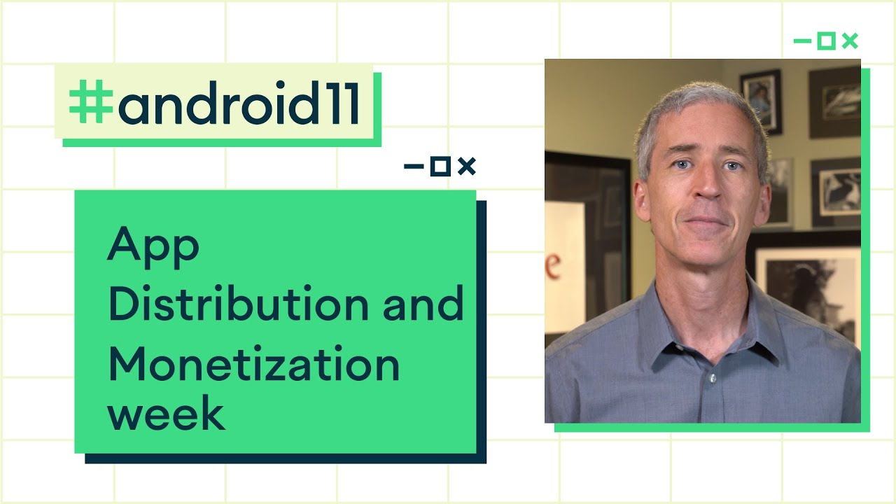 App Distribution and Monetization week preview