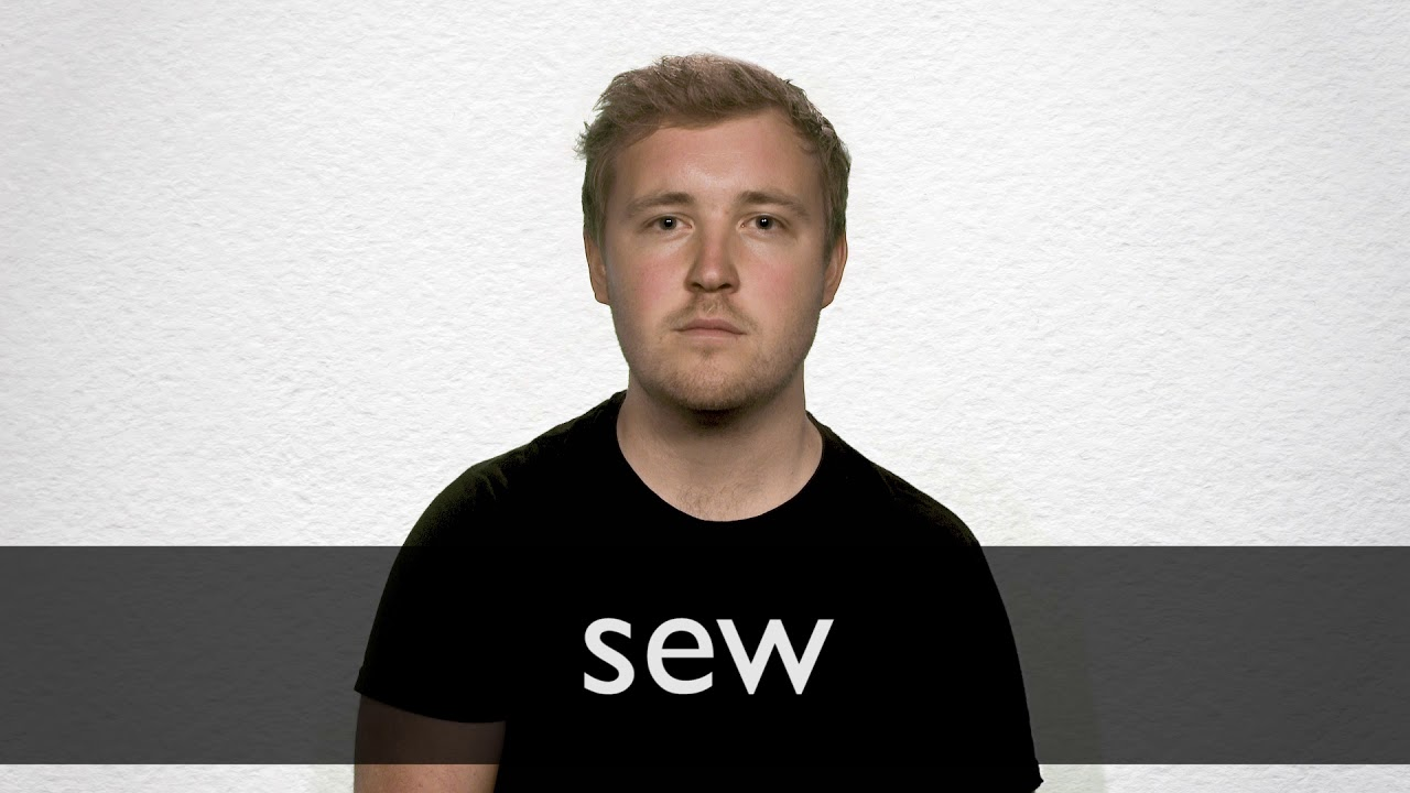 How to pronounce SEW in British English