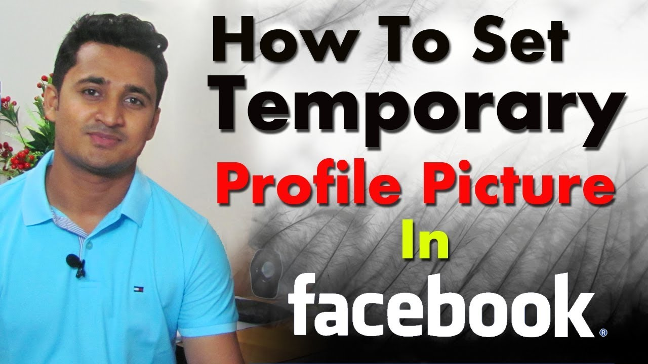 How to Set a Temporary Profile Picture on Facebook ║ Tech Tips (Bengali)