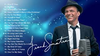 The Very Best Of Frank Sinatra Collection 2018 -  Frank Sinatra Greatest Hits Full Album Playlist