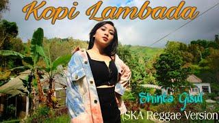 Shinta Gisul - Kopi Lambada (Ska Reggae) Mp3