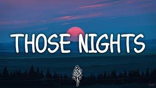 Those Nights (Lyrics) ‒ Bastille