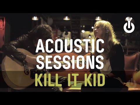 Kill it Kid - Boom Shally Wah I Babylon Acoustic Session