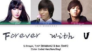 BIGBANG (GD&TOP) ft. Park Bom  - Forever with U Lyrics […