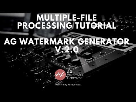 Multiple File Process - AG watermark Generator V.2
