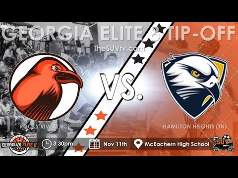 Georgia's Elite 8 Tip-Off Classic: Rocky River (NC) vs. Hamilton Heights (TN)