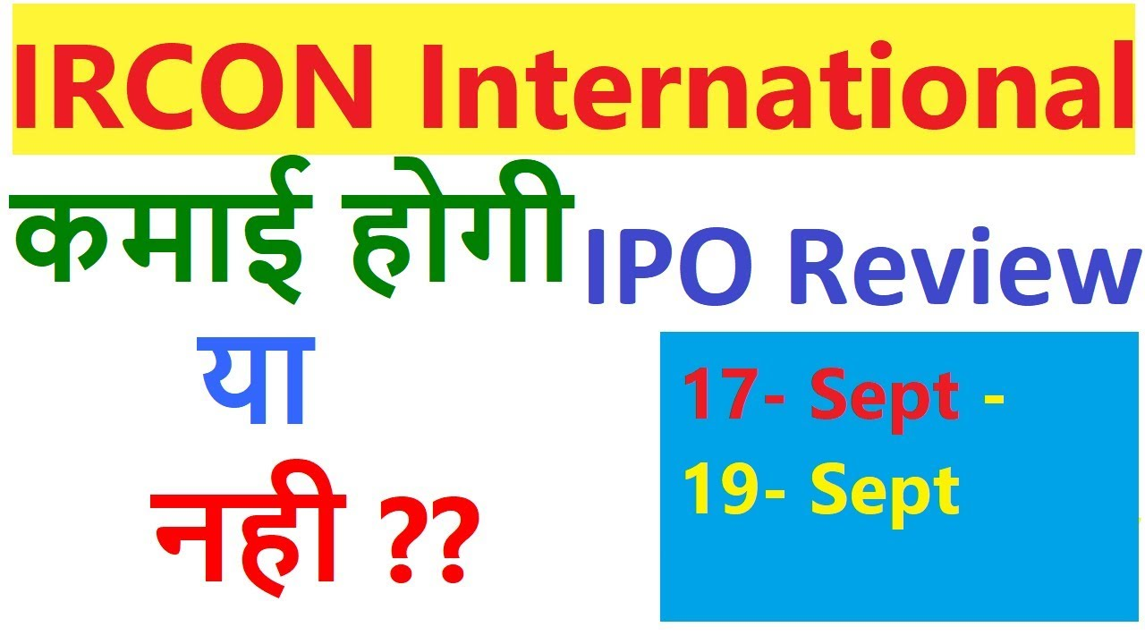 Ircon international ltd ipo review