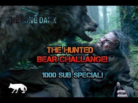 1000 Subscriber Special! -The Long Dark, Hunted Challenge