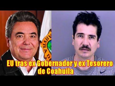 EU busca detener al ex Gobernador y ex Tesorero de Coahuila
