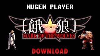 GAROU MARK OF THE WOLVES MUGEN 2015 [DOWNLOAD]