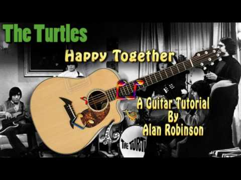 Happy Together - The Turtles - Acoustic Guitar Lesson (easy-ish)