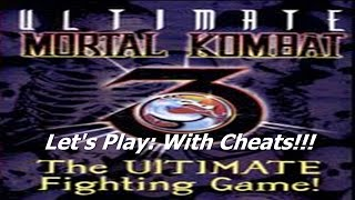 Let's Play: UMK3 (With Cheats)