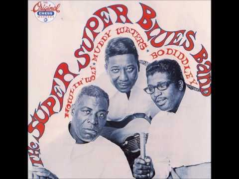 Long distance call, Muddy Waters, Bo Diddley, Howlin' Wolf, The Super Super Blues Band