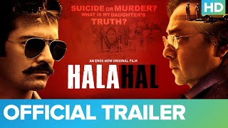 Halahal Official Trailer | Sachin Khedekar And Barun Sobti | An Eros Now Original Film
