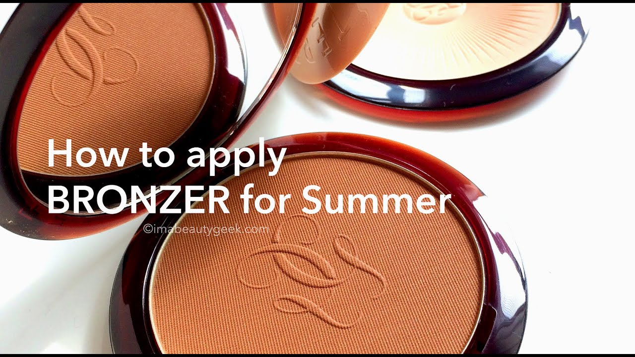 Beautygeeks: How To Apply Bronzer For Summer
