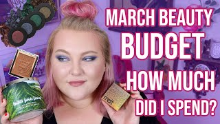 What I Spent & What Was Sent! March 2019 Beauty Budget + Monthly Haul! | Lauren Mae Beauty