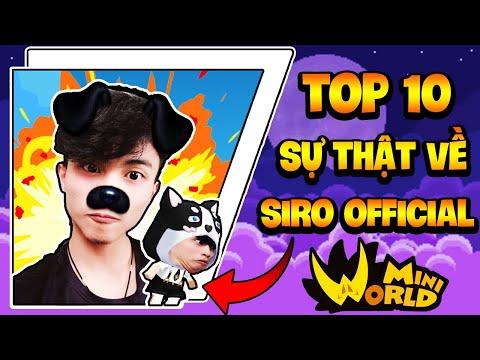 SIRO - TOP 10 SỰ THẬT VỀ SIRO OFFICIAL MÀ MR VỊT VẪN CHƯA BIẾT