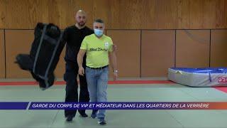 Yvelines | Garde du corps de stars et médiateur dans les quartiers de La Verrière