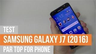 SAMSUNG GALAXY J7 (2016) - test par TFP