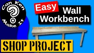 Shop Project - Make An Easy Wall Workbench