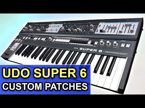UDO SUPER 6 -- 64 Custom Patches, Sounds & Soundset | Synthesizer Demo