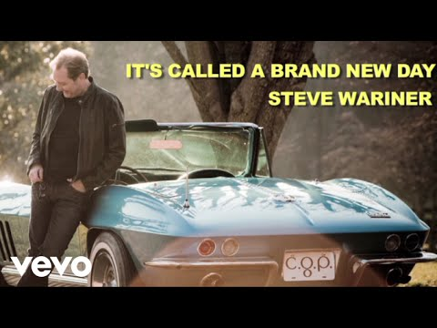 Steve Wariner - It's Called A Brand New Day (Lyric Video)