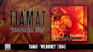 TIAMAT - Whatever That Hurts (Album Track)