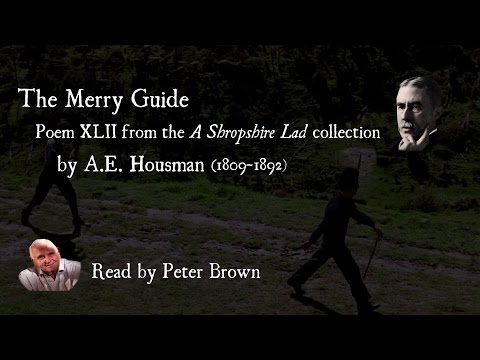 A Shropshire Lad: (XLII) The Merry Guide By AE Housman | Poetry Reading | #28