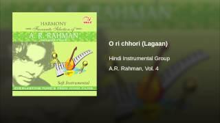 O ri chhori (Lagaan)