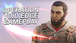 OPERATION VOID EDGE GAMEPLAY! - Iana & Oryx Gameplay, Oregon Rework