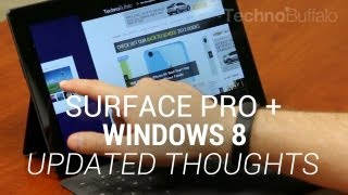 Microsoft Surface Pro and Windows 8: My Updated Thoughts