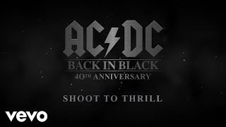 AC/DC - The Story Of Back In Black Episode 4 - Shoot To Thrill