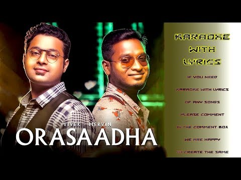 Orasaadha Karaoke With Lyrics (ENGLISH)