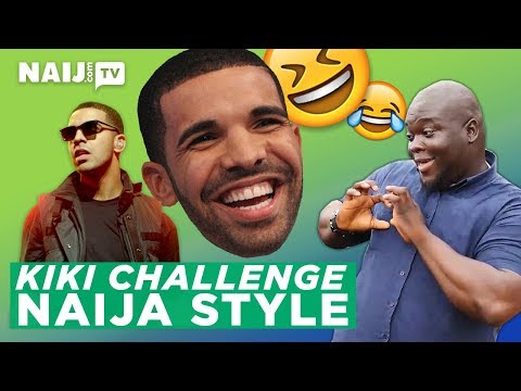 In My Feelings Drake - Nigeria Dance Challenge | In My Feelings | Naij.com TV