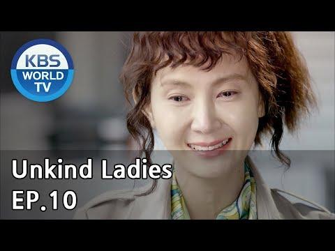 Unkind Ladies   착하지 않은 여자들 EP.10 [SUB : KOR, ENG, CHN, MLY, VIE, IND] streaming vf