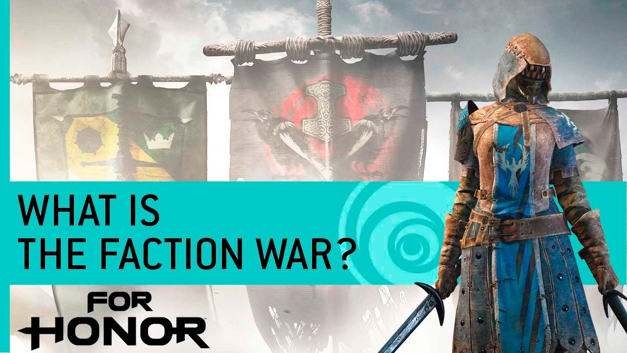 For Honor Features What Is The Faction War Youtube