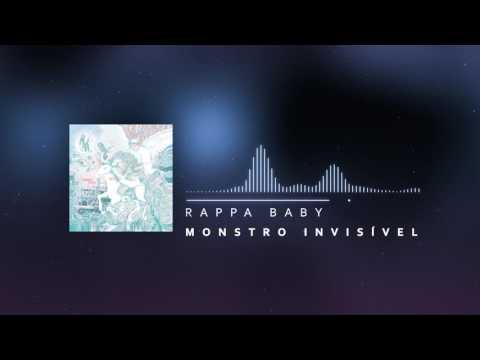 Rappa Baby - Monstro Invisível (Áudio...