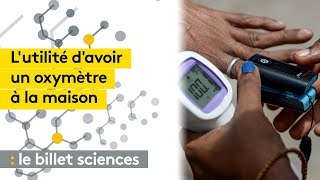 Covid-19 : quelle utilité de l'oxymètre à domicile ?
