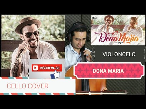Baixar Thiago Brava Ft. Jorge - Dona Maria (CELLO COVER) HD VÍDEO 1080p