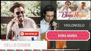 Baixar Thiago Brava Ft Jorge - Dona Maria CELLO COVER  VÍDEO 1080p