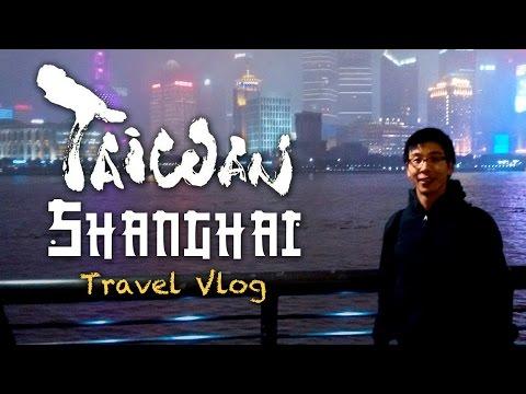 Taiwan Shanghai Trip